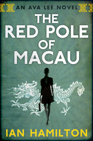 The Red Pole of Macau by Ian  Hamilton