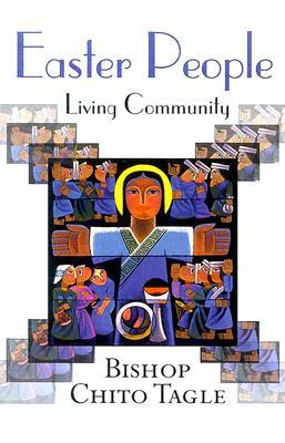 Easter People: Living Community