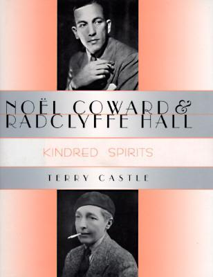 Noël Coward and Radclyffe Hall: Kindred Spirits