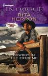 Cowboy in the Extreme (Bucking Bronc Lodge, #2)