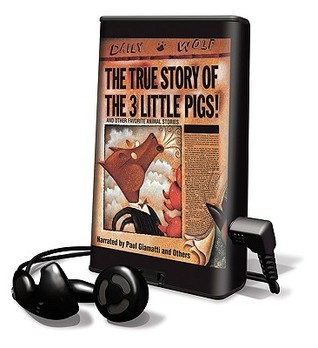 The True Story of the 3 Little Pigs! and Other Favorite Animal Stories