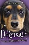 Dogmagic (Animalmagic, #2)