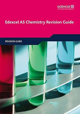 Edexcel as Chemistry Revision Guide. by Phillip Dobson, David Craggs, Geoff Wright