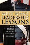 West Point Leadership Lessons: Duty, Honor, and Other Management Principles