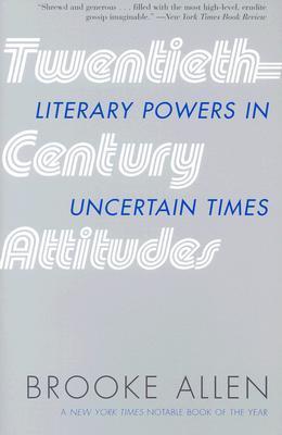 twentieth-century-attitudes-literary-powers-in-uncertain-times