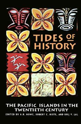 tides-of-history-the-pacific-islands-in-the-twentieth-century