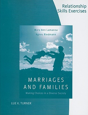 Relationship Skills Exercises for Marriages and Families: Making Choices in a Diverse Society