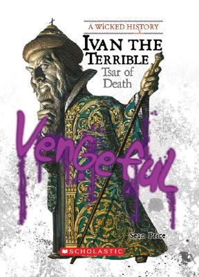 Ivan the Terrible by Sean Stewart Price