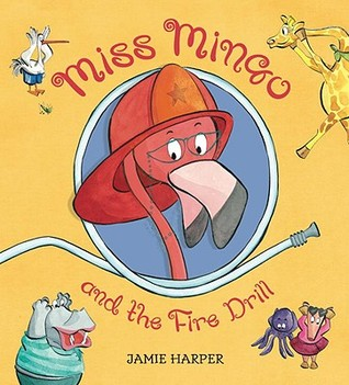 Ebook Miss Mingo and the Fire Drill by Jamie Harper read!