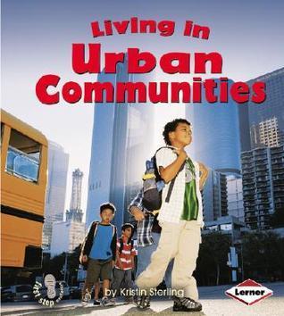 Living in Urban Communities (First Step Nonfiction: Communities)