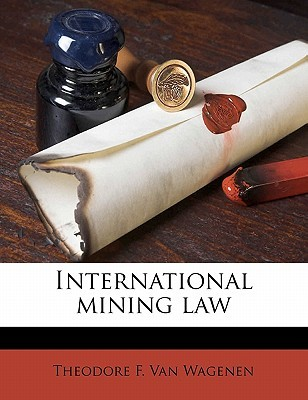 International Mining Law