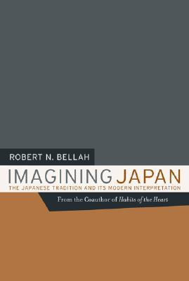 Imagining Japan: The Japanese Tradition and its Modern Interpretation