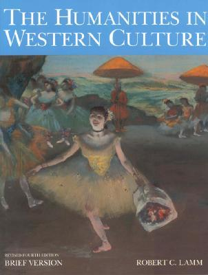 The Humanities in Western Culture, Brief Version