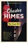 The Crazy Kill (Harlem Cycle, #3)