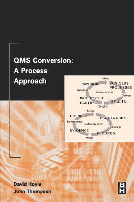 QMS Conversion: A Process Approach