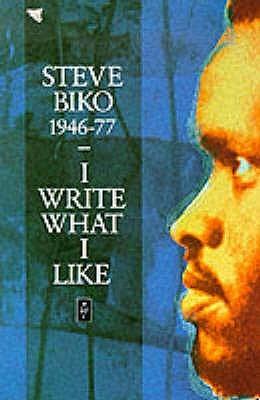 Steve Biko I Write What I Like Pdf