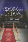 Reading with the Stars: A Celebration of Books and Libraries