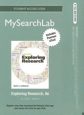 Exploring Research [with MyPsychLab Access Code]
