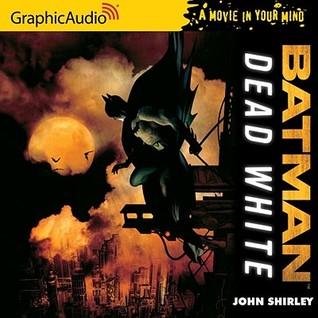 Batman by John Shirley