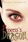 The Princess's Dragon (The Breath of the Divine, #1)