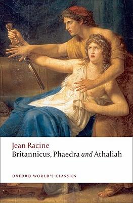Britannicus / Phaedra / Athaliah