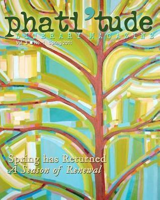 phati-tude-literary-magazine-spring-has-returned-a-season-of-renewal