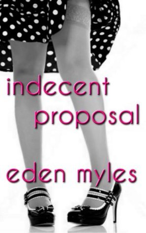 Indecent Proposal (The Dollhouse Society #0)