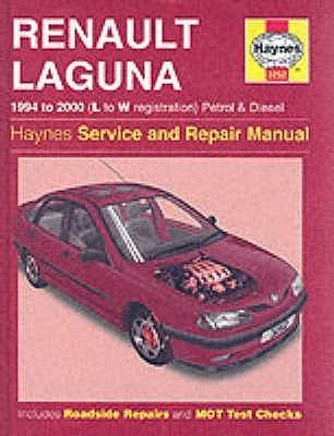 Renault Laguna Petrol And Diesel (1994 2000) Service And Repair Manual (Haynes Service & Repair Manuals)
