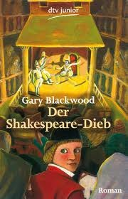 Ebook Der Shakespeare-Dieb by Gary L. Blackwood DOC!