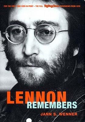 Lennon Remembers by Jann S. Wenner