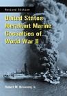 United States Merchant Marine Casualties of World War II, REV Ed.