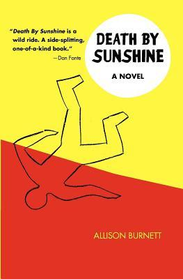 Death By Sunshine by Allison Burnett