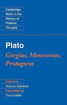 Gorgias, Menexenus, Protagoras