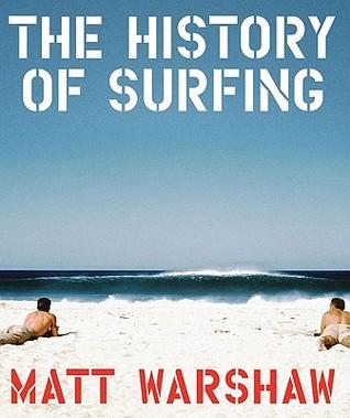 Surfing by Matt Warshaw