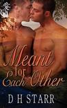 Meant For Each Other (Meant For Each Other #1)