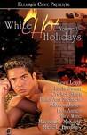 White Hot Holidays Volume 1