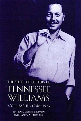 The Selected Letters, Vol. 2: 1945-1957
