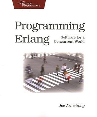 Programming Erlang by Joe Armstrong