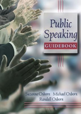 Public Speaking Guidebook Value Package (Includes Myspeechlab with E-Book Student Access )