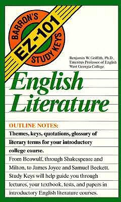 English Literature (Barron's EZ-101 Study Keys) by Benjamin W. Griffith