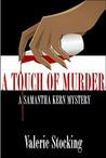 A Touch of Murder: A Samantha Kern Mystery