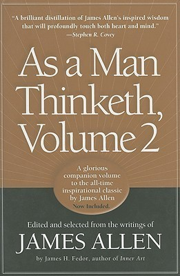 As a Man Thinketh, Volume 2