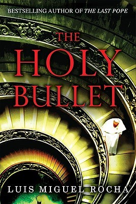 The Holy Bullet (Vatican #2)
