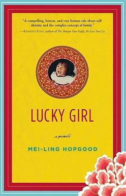 Lucky Girl: A Memoir