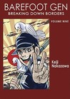 Barefoot Gen, Volume Nine: Breaking Down Borders