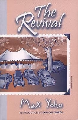 The Revival by Max Yoho