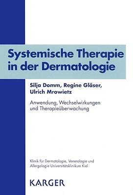 Systemische Therapie In der Dermatologie