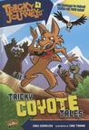 Tricky Coyote Tales (Tricky Journeys #1)