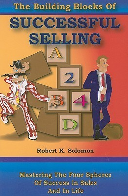 The Building Blocks of Successful Selling