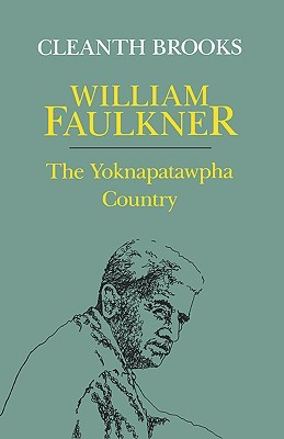 William Faulkner by Cleanth Brooks